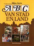 Aerts, Wim - ABC van stad en land