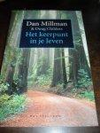 Millman, Dan en Doug Childers - Het keerpunt in je leven