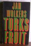 Wolkers, Jan - Turks Fruit