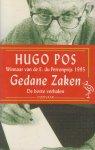 Pos (Paramaribo, 28 november 1913 - Amsterdam, 11 november 2000), Hugo - Gedane zaken - De beste verhalen