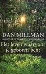 Dan Millman - Het leven waarvoor je geboren bent