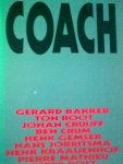 BARKMAN, BAS & ROB WILLEMSE - Coach, Interviews met onder meer Johan Cruijjf, Henk Gemser, Ton Boot, Peter Post e.a.