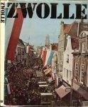 Pfeifer Fred en Ger Dekker - Zwolle  Een stad is een stad is een stad  In drie Talen Nederlands Engels Duits