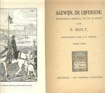 Molt, E. Geïllustreerd door B. W. Wierink - Alewijn de lijfeigene .. Historisch verhaal uit de 12e Eeuw. en een onaangename ontmoeting de oude wena, de gevangenis van het kasteel, aan de rijn , de uitval, de kat.