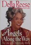 Reese, Della. / Eichler, Mim. - Angels along the way. My life with help from above.