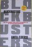 Elberse, Anita - Blockbusters / wat kunnen we leren van de hitmakers uit de entertainmentindustrie