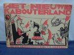Beyer Rie / teekeningenTijs Dorenbosch - Het nieuwe Kabouterland