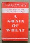 kagawa, toyohiko - a grain of wheat