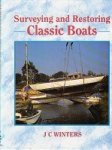 Winters, J.C. - Surveying and Restoring Classic Boats