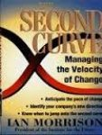 Morrison, Ian - The second curve / managing the velocity of change