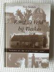 "Toon Swinkels - Rond "" 't Veld"" bij Tieskes"
