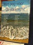 Dahl, Roald, Dis, Adriaan van, Siebelink, Jan, en anderen - Met oog voor de toekomst, verhalen uitgave  voor War Child