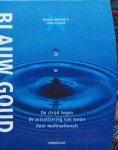 Barlow, Maude en Clarke, Tony - Blauw goud; de strijd tegen de privatisering van water door multinationals