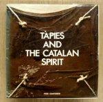 TÀPIES - GIMFERRER, PERE. - Tapiés and the Catalan spirit.