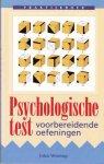Wiering, John - Praktijkboek psychologische test / Voorbereidende oefeningen