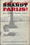 Collins, Larry en Lapierre, Dominique - BRANDT PARIJS ? - 25 augustus 1944 de bevrijding van de Franse hoofdstad. Onverkorte editie met foto's uit de film