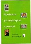 Haasnoot, Arie / Zwaan, Wolter van der - Filatelistisch Personenregister van Musici (5e editie 2019)