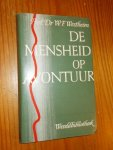 WERTHEIM, W.F., - De mensheid op avontuur.