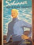 Zwiers, J. - SCHIPPER HOU JE ROER RECHT - jeugdroman uit de binnenvaartwereld