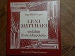 Mühlensiepen Inge - Leni Matthaei, ein Leben für die Klöppelspitze, textilkunst-fachschriften