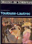 Dony Frans Mr. L. M. en Karel Braun & Anton P.A. Kops en Aad Rijpsma .. met heel veel zwart - wit & kleuren Illustraties - Toulouse-Lautrec .. Het komplete werk van Toulouse-Lautrec .. Alle tot nu toe bekende schilderijen van Toulouse-Lautrec .. met vele voorstudies en schetsen