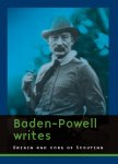 Baden-Powell / Dik Parlevliet - Baden-Powell writes, Origin and core of Scouting