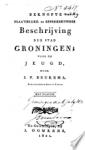 Beukema, J.P. schoolonderwijzer te Leens - Beknopte plaatselijke- en geschiedkundige beschrijving der stad Groningen. Voor de jeugd