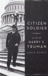 Donald, Aida D. - Citizen Soldier / A Life of Harry S. Truman