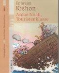 Kishon, Ephraim Deutsch von Friedrich - Arche Noah, Touristenklasse.