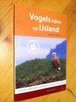 Hierck, Martin - Vogels kijken op IJsland - de beste vogelplekken, gedetailleerde kaarten, fotografietips