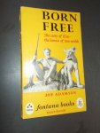 ADAMSON, JOY, - Born free. The story of Elsa the lioness of two worlds.