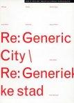 Bijlsma, Like (ed.) ; Karel Martens (design) et al. - OASE tijdschrift voor architectuur [architectural journal] # 54 Re: generic city = Re: generieke stad