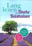Beishuizen, Tineke - Lang lezen met Tineke Beishuizen - Verhalen, columns en meer!