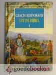 Wijk, B.J. van - Geschiedenissen uit de Bijbel, deel 4