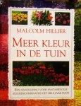 Hillier, M. - Meer kleur in de tuin / druk 1