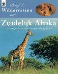 Barker, Brian Johnson - Beleef de wildernissen van Zuidelijk Afrika  Nationale parken en andere onmisbare natuurgebieden