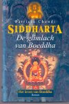 Chendi, Patricia (ds1218) - Siddharta. 3 delen : De vlucht uit het koninkrijk / De vier edele waarheden / De glimlach van Boedhha