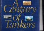 Newton, John - A Century of Tankers