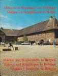 Remoortere, J. van / Bremt, F. van den  - Abbayes et Beguinages de Belgique - Abdijen en Begijnhoven in Belgie - Abteien und Beginhofe in Belgien - Abbeys and Beguinages - Abadias y Beaterios
