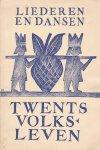 - Liederen en Dansen - Twents Volksleven