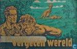 Kuhn, Pieter - De avonturen van Kapitein Rob. nr. 7A. De vallei der vergeten wereld.