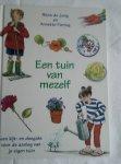 Jong, Petra de en Fiennieg, Annette - Een tuin van mezelf / een kijk- en doegids voor de aanleg van je eigen tuin