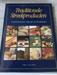 Hielke van der Meulen - Traditionele streekproducten / gastronomisch erfgoed van Nederland
