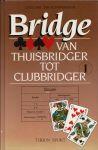 Sint, Cees & Ton Schipperheyn - BRIDGE - VAN THUISBRIDGER TOT CLUBBRIDGER. Deel 1