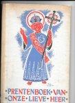 Hemel, Frits - Prentenboek van Onze Lieve Heer