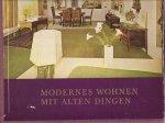 Zauleck, Eberhard M.P. - Modernes Wohnen mit alten Dingen