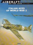 Massimello, Giovanni and Giorgio Apostolo - Aircraft Of The Aces 42, Italian Aces of World War 2, 64 pag. paperback, gave staat