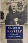 Plas, Michel van der - Mijnheer Gezelle, Biografie van een priester-dichter.
