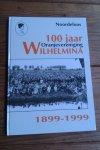 - Noordeloos. 100 jaar Oranjevereniging Wilhelmina 1899-1999