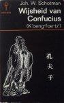 Schotman, Joh. W. - Wijsheid van Confucius (K'oeng-foe-tz')